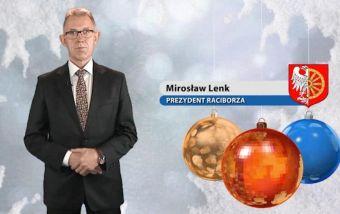 Najnowsze filmy wideo - Życzenia świąteczne prezydenta M. Lenka, telewizja nasz Racibórz