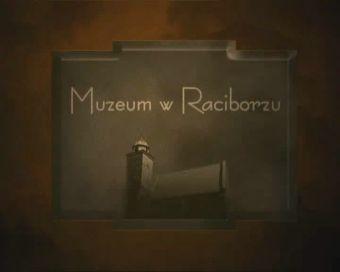 Najnowsze filmy wideo - Muzeum w Raciborzu, telewizja nasz Racibórz